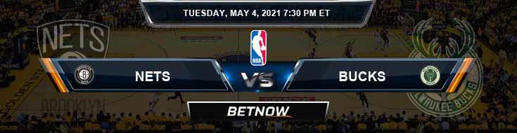 Brooklyn Nets vs Milwaukee Bucks 5-4-2021 Odds Picks and Previews