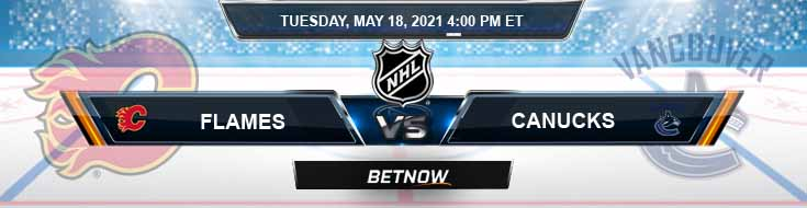 Calgary Flames vs Vancouver Canucks 05-18-2021 NHL Picks Game Analysis & Tips