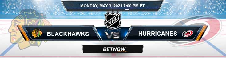 Chicago Blackhawks vs Carolina Hurricanes 05-03-2021 NHL Tips Spread & Picks