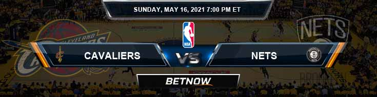 Cleveland Cavaliers vs Brooklyn Nets 5-16-2021 Odds Spread and Previews