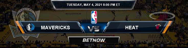 Dallas Mavericks vs Miami Heat 5-4-2021 Picks Previews and Prediction