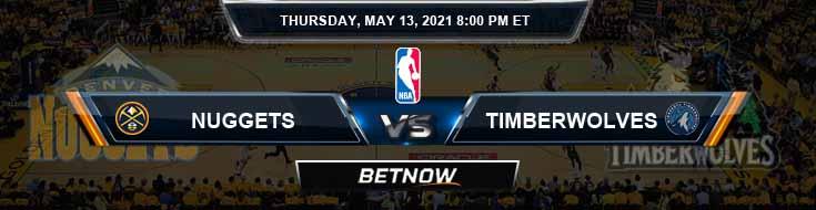 Denver Nuggets vs Minnesota Timberwolves 5-13-2021 NBA Odds and Picks