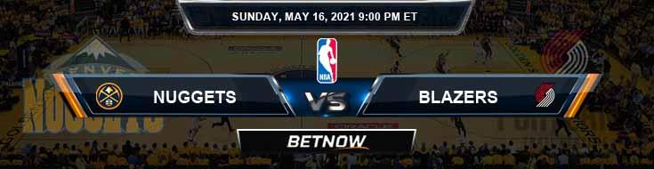 Denver Nuggets vs Portland Trail Blazers 5-16-2021 NBA Spread and Picks