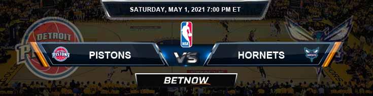 Detroit Pistons vs Charlotte Hornets 5-1-2021 Odds Picks and Previews