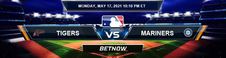 Detroit Tigers vs Seattle Mariners 05-17-2021 Picks Predictions and Previews