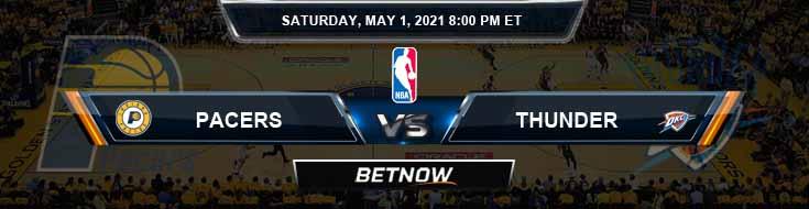 Indiana Pacers vs Oklahoma City Thunder 5-1-2021 NBA Odds and Picks