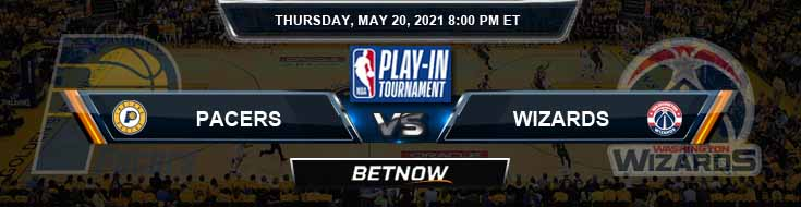 Indiana Pacers vs Washington Wizards 5-20-2021 Odds Picks and Previews