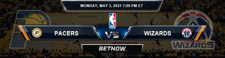 Indiana Pacers vs Washington Wizards 5-3-2021 NBA Picks and Previews