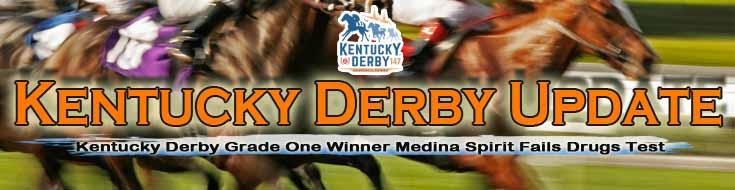 Kentucky Derby Grade One Winner Medina Spirit Fails Drugs Test