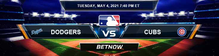 Los Angeles Dodgers vs Chicago Cubs 05-04-2021 Previews Spread and Game Analysis