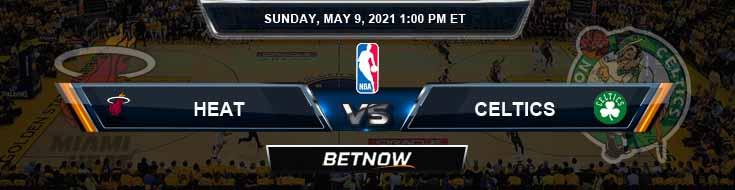 Miami Heat vs Boston Celtics 5-9-2021 Picks Previews and Prediction
