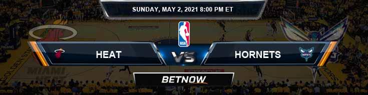 Miami Heat vs Charlotte Hornets 5-2-2021 Picks Previews and Prediction