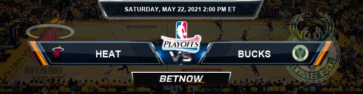 Miami Heat vs Milwaukee Bucks 5-22-2021 Spread Picks and Previews