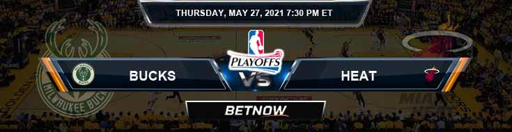 Milwaukee Bucks vs Miami Heat 5-27-2021 Spread Picks and Previews