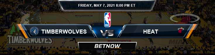Minnesota Timberwolves vs Miami Heat 5-7-2021 NBA Picks and Previews
