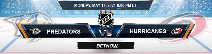 Nashville Predators vs Carolina Hurricanes 05-17-2021 NHL Tips Spread & Picks