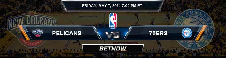 New Orleans Pelicans vs Philadelphia 76ers 5-7-2021 NBA Odds and Picks