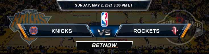 New York Knicks vs Houston Rockets 5-2-2021 NBA Picks and Previews