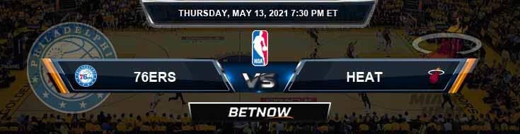 Philadelphia 76ers vs Miami Heat 5-13-2021 Odds Picks and Previews