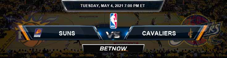 Phoenix Suns vs Cleveland Cavaliers 5-4-2021 Odds Picks and Previews