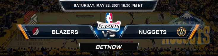 Portland Trail Blazers vs Denver Nuggets 5-22-2021 NBA Spread and Picks