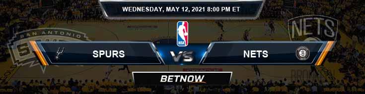 San Antonio Spurs vs Brooklyn Nets 5-12-2021 NBA Picks and Previews