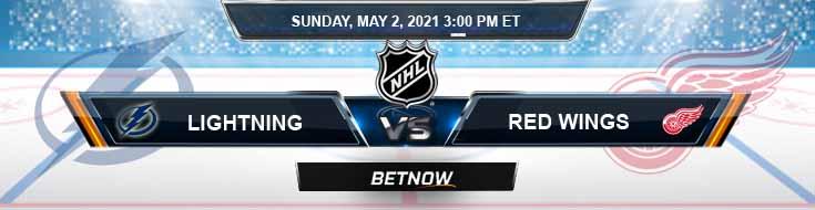 Tampa Bay Lightning vs Detroit Red Wings 05-02-2021 Previews Hockey Betting & Predictions