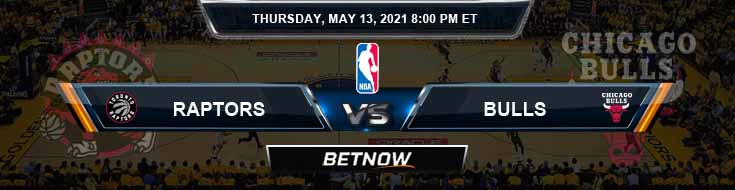 Toronto Raptors vs Chicago Bulls 5-13-2021 Spread Picks and Previews