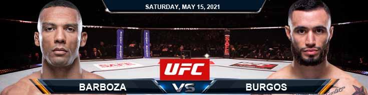 UFC 262 Barboza vs Burgos 05-15-2021 Previews Spread and Fight Analysis