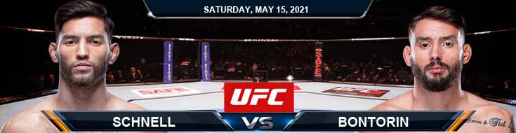 UFC 262 Schnell vs Bontorin 05-15-2021 Spread Fight Analysis and Forecast