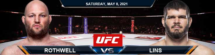 UFC on ESPN 24 Rothwell vs Lins 05-08-2021 Previews Spread and Fight Analysis