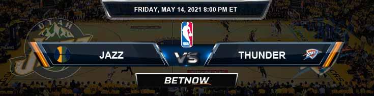 Utah Jazz vs Oklahoma City Thunder 5-14-2021 Odds Picks and Previews