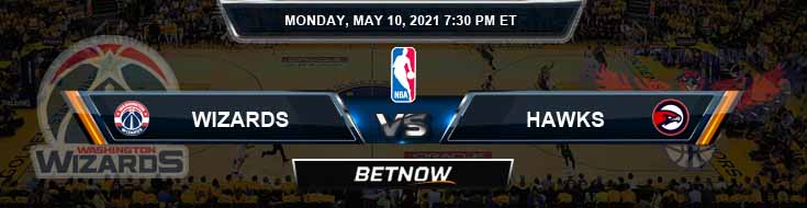 Washington Wizards vs Atlanta Hawks 5-10-2021 NBA Picks and Previews