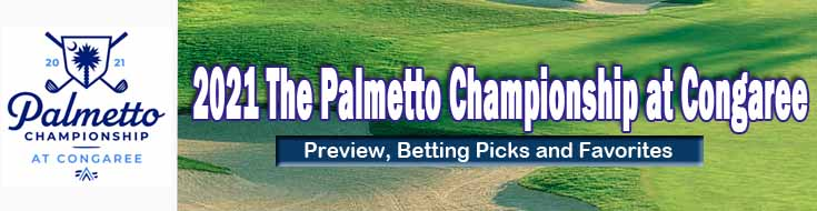 2021 The Palmetto Championship at Congaree Preview Betting Picks and Favorites