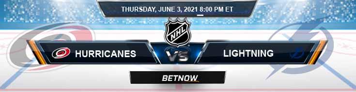 Carolina Hurricanes vs Tampa Bay Lightning 06-03-2021 Hockey Betting Predictions & Previews