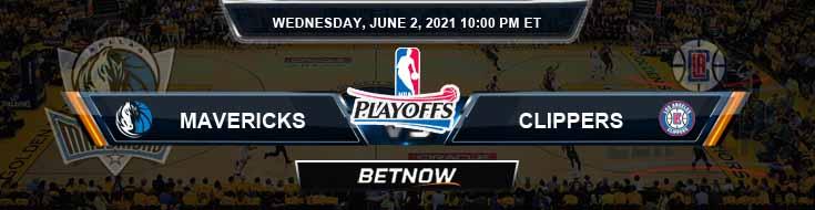Dallas Mavericks vs Los Angeles Clippers 6-2-2021 NBA Spread and Picks