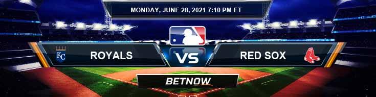 Kansas City Royals vs Boston Red Sox 06-28-2021 Forecast Baseball Betting and Analysis