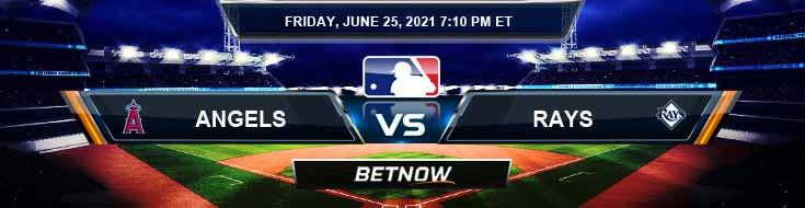 Los Angeles Angels vs Tampa Bay Rays 06-25-2021 Forecast Baseball Betting and Analysis