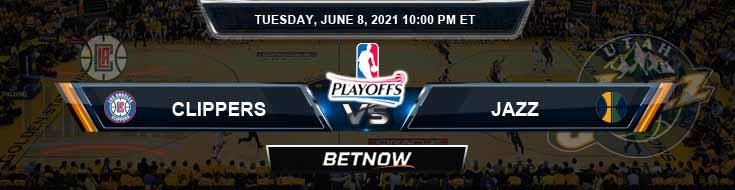 Los Angeles Clippers vs Utah Jazz 6-8-2021 NBA Picks and Previews