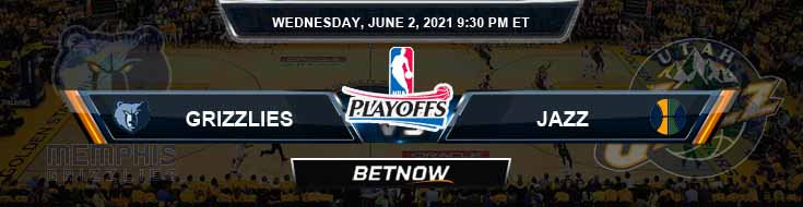 Memphis Grizzlies vs Utah Jazz 6-2-2021 Picks Previews and Prediction