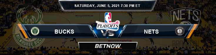 Milwaukee Bucks vs Brooklyn Nets 6-5-2021 Odds Picks and Previews
