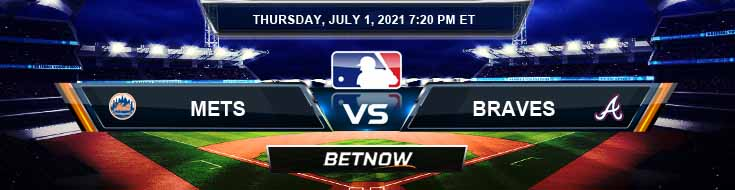 New York Mets vs Atlanta Braves 07-01-2021 Forecast Baseball Betting and Analysis