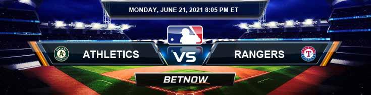 Oakland Athletics vs Texas Rangers 06-21-2021 Picks Predictions and Previews
