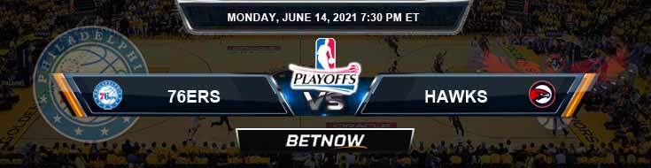 Philadelphia 76ers vs Atlanta Hawks 6-14-2021 Odds Picks and Previews
