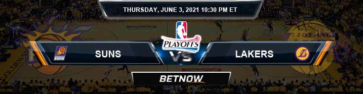 Phoenix Suns vs Los Angeles Lakers 6-3-2021 NBA Picks and Previews
