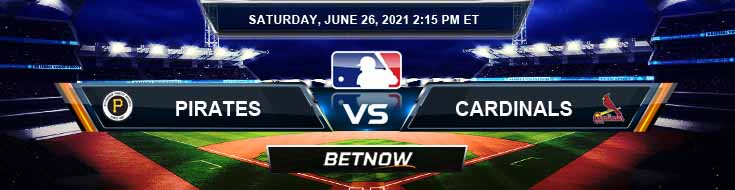 Pittsburgh Pirates vs St. Louis Cardinals 06-26-2021 Previews Spread and Game Analysis