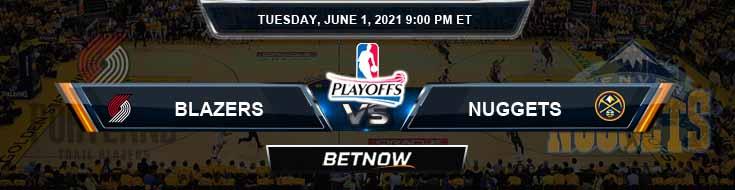 Portland Trail Blazers vs Denver Nuggets 6-1-2021 NBA Spread and Picks