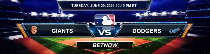 San Francisco Giants vs Los Angeles Dodgers 06-29-2021 MLB Baseball Tips and Forecast