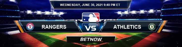 Texas Rangers vs Oakland Athletics 06-30-2021 Betting Odds Picks and Baseball Predictions