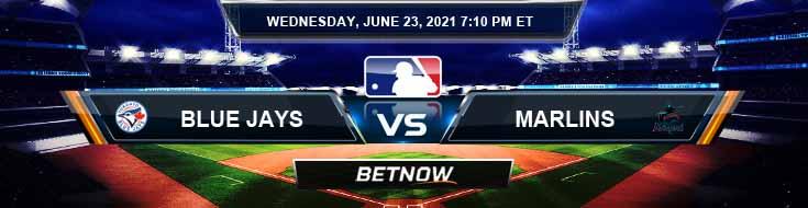 Toronto Blue Jays vs Miami Marlins 06-23-2021 Odds Picks and Predictions